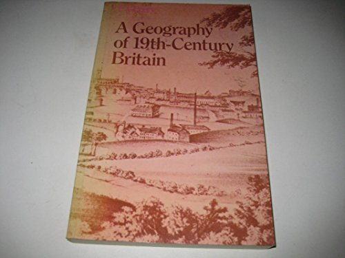 A Geography of 19th-Century Britain: Perry, Peter John