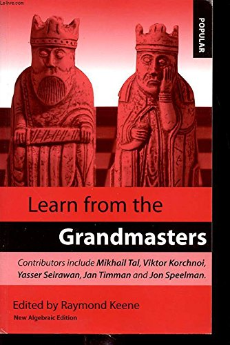 Learn From the Grandmasters: Keene Raymond d