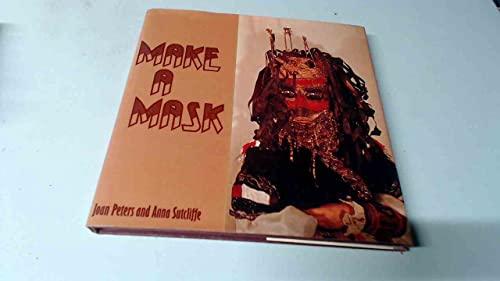 Make a Mask: Peters, Joan, Sutcliffe,