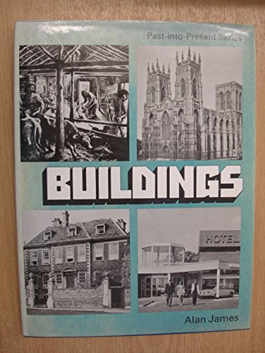 Buildings (Past-into-present): James, Alan