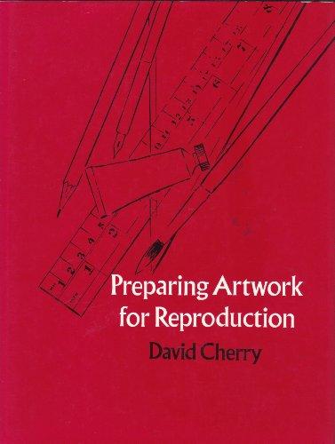 Preparing Artwork for Reproduction: CHERRY, David
