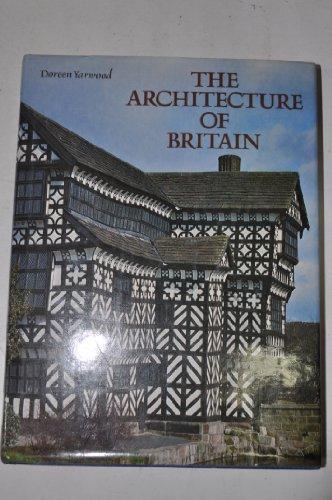 9780713431186: The Architecture of Britain