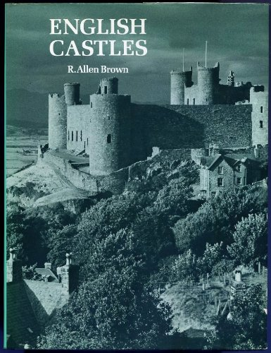 English Castles: Brown, Reginald Allen