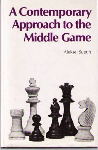 9780713431230: A Contemporary Approach to the Middle Game (Chess)