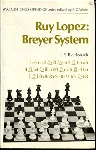 9780713431247: Ruy Lopez: Breyer System (Specialist chess openings)