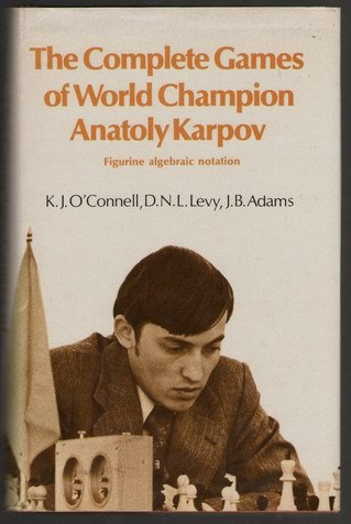 9780713431407: The Complete Games of World Champion Anatoly Karpov