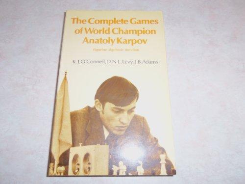 9780713431414: Complete Games of World Champion Anatoly Karpov (Chess)