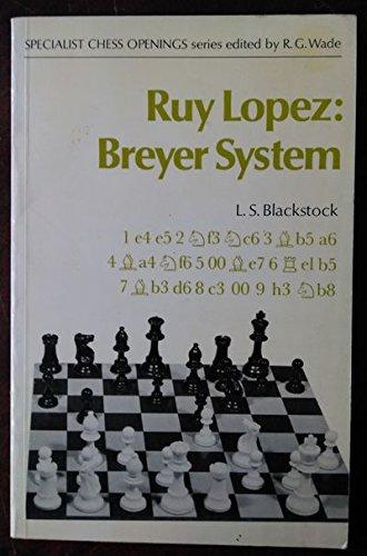 9780713431421: Ruy Lopez Breyer System (Batsford Chess)