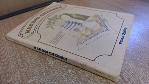 9780713431681: Making Cheeses