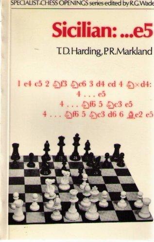 Sicilian: Lines With . E5: Harding, T. D.; Markland, P. R.