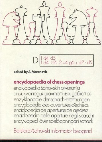 9780713432107: Encyclopaedia of Chess Openings Vol.D by Matanovic, A.; etc.