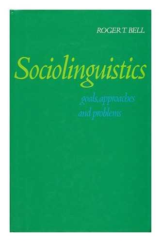 9780713432183: Sociolinguistics: Goals, Approaches and Problems