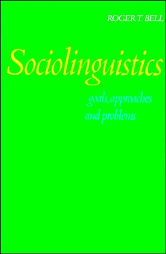 9780713432190: Sociolinguistics: Goals, Approaches and Problems