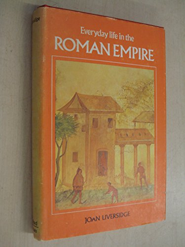 9780713432398: Everyday Life of the Roman Empire