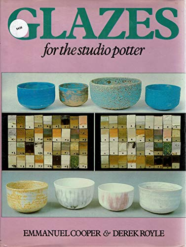 9780713432916: Glazes for the Studio Potter