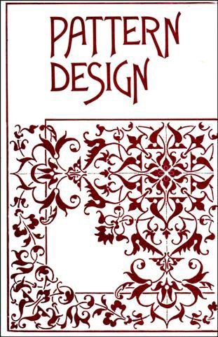 9780713432992: Pattern Design: A Book for Students, Treating in a Practical Way of the Anatomy, Planning and Evolution of Repeated Ornament