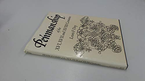 9780713433005: Penmanship of the Sixteenth, Seventeenth and Eighteenth Centuries