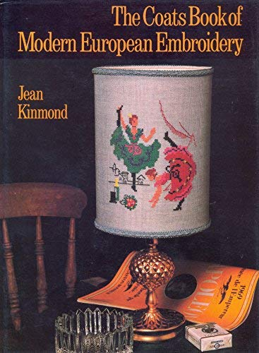 9780713433050: Coats Book of Modern European Embroidery