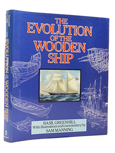 9780713433449: The Evolution of the Wooden Ship