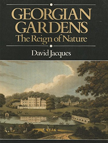 9780713434576: Georgian Gardens: Reign of Nature