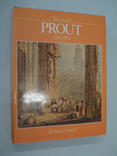 9780713434903: Samuel Prout and His School