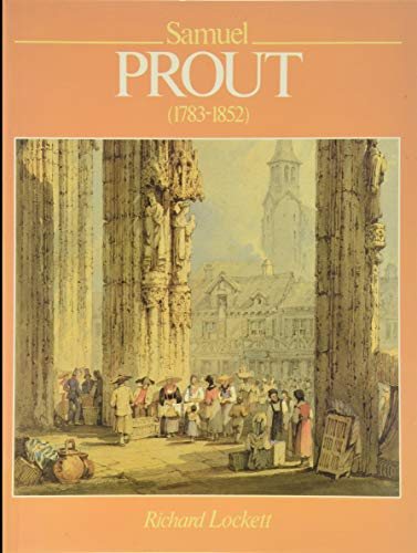 9780713434910: Samuel Prout and His School