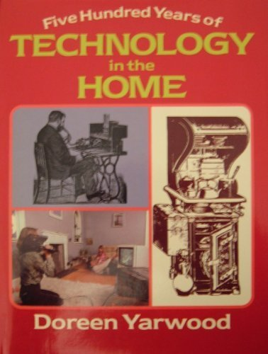 9780713435061: Five Hundred Years of Technology in the Home