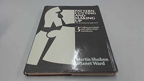 9780713435610: Pattern Cutting and Making Up: Collars, Pockets and Other Style Variations v. 3: The Professional Approach