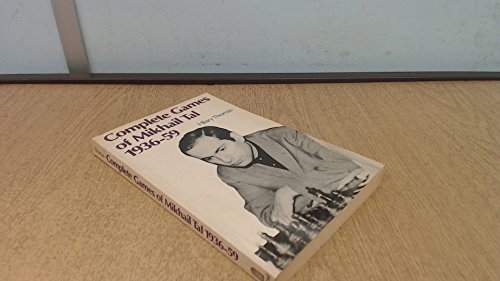 9780713435856: Complete Games of Mikhail Tal 1936-59