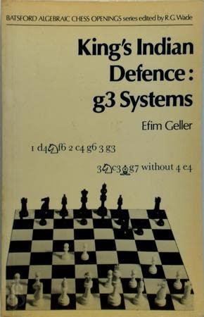 King's Indian Defence: g3 Systems: Geller, Efim