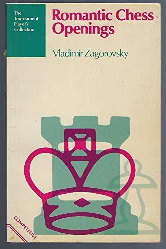 9780713436235: Romantic Chess Openings (The Tournament player's collection) (English and Russian Edition)