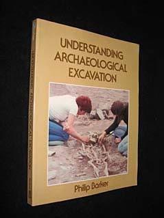 9780713436327: Understanding Archaeological Excavation