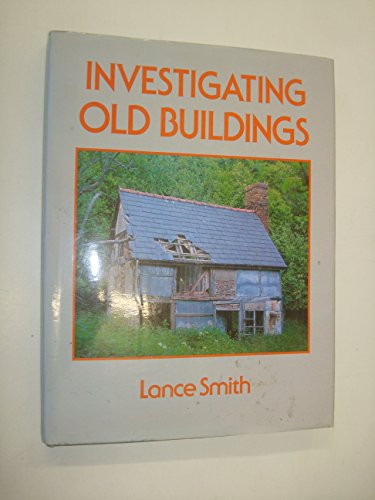9780713436334: Investigating Old Buildings