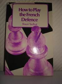 9780713437171: How to Play the French Defence