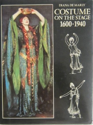 9780713437706: Costume on Stage, 1600-1940