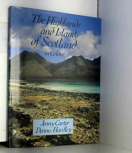 9780713438253: The Highlands and Islands of Scotland in Colour