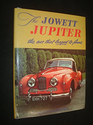 9780713438352: Jowett Jupiter: The Car That Leaped to Fame