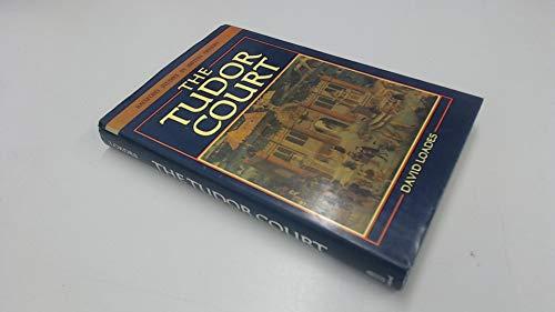 9780713438666: The Tudor Court