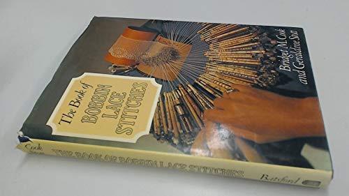 9780713438833: The Book of Bobbin Lace Stitches