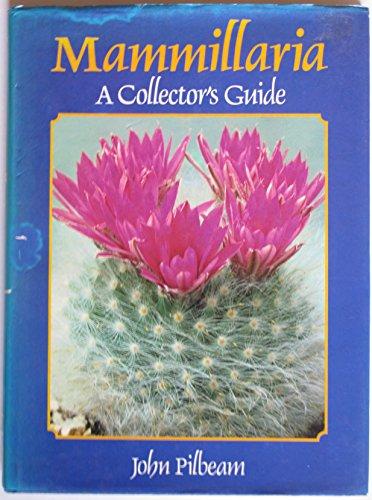 9780713438970: Mammillaria: A Collector's Guide