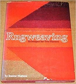 9780713439304: Rug Weaving: Techniques for the Two-harness