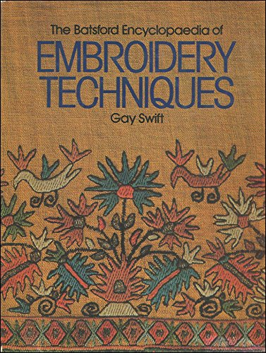 9780713439328: Encyclopaedia of Embroidery Techniques