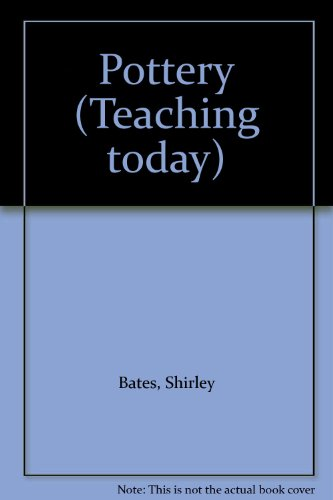 9780713439762: Pottery (Teaching Today)