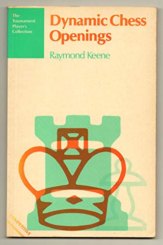 Dynamic Chess Endings (9780713440034) by Raymond Keene