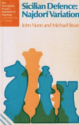 Sicilian Defence: Najdorf Variation (The Tournament Player's: John Nunn, Michael