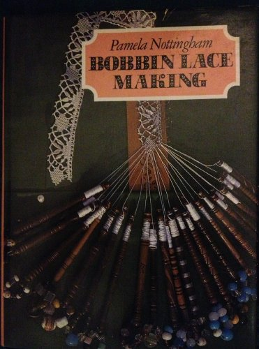 9780713441314: Bobbin Lace Making