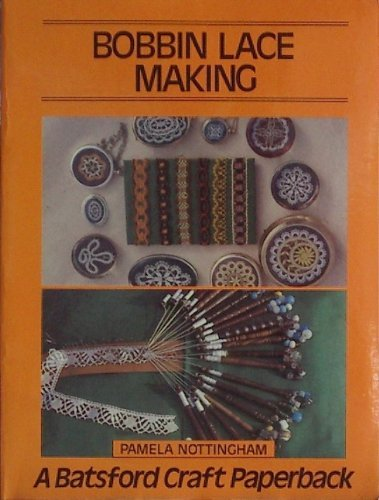 9780713441321: Bobbin Lace Making (Craft Paperbacks)