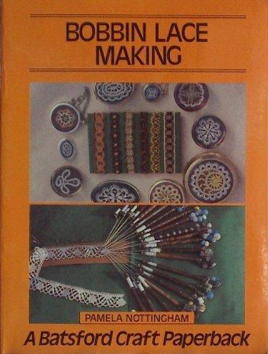 9780713441321: Bobbin Lace Making