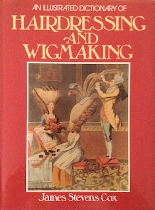9780713442083: An Illustrated Dictionary of Hairdressing and Wigmaking