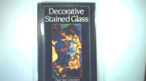 9780713442694: The Technique of Decorative Stained Glass